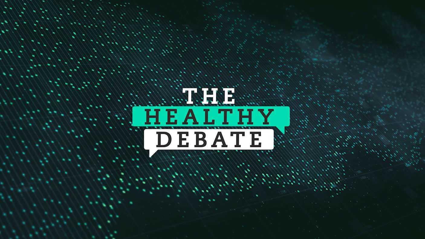 The Healthy Debate Ep.28 – Fear Is The Virus